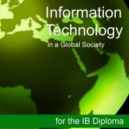 ITGS - Information Technology in a Global Society kimdir?